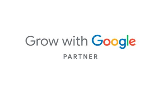 「Grow with Google*」のパートナーとして